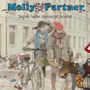Molly & Partner Jeg vil heller danse på bordet